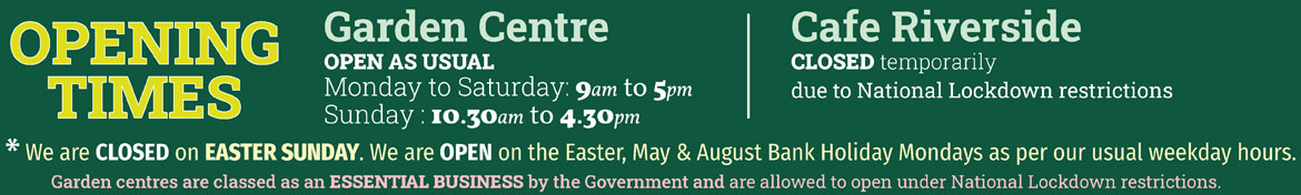 Garden Centre Opening Times Easter 2021